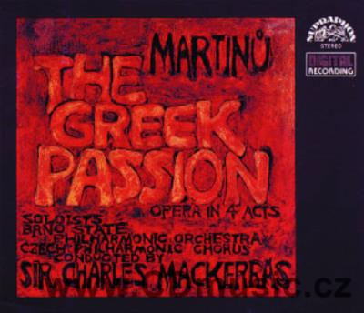 MARTINŮ B. THE GREEK PASSION opera H. 372 / BSPO / Ch.Mackerras (studio digital 1981)