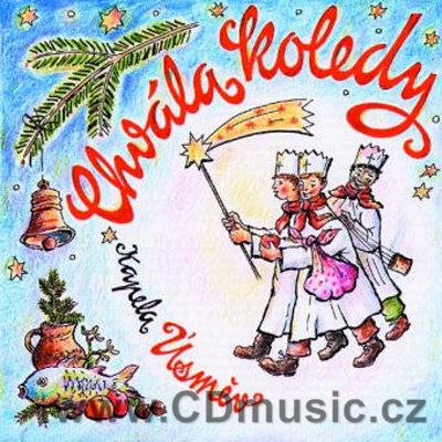 CHRISTMAS SONGS FROM WEST BOHEMIA - CHVÁLA KOLEDY / Kapela Úsměv