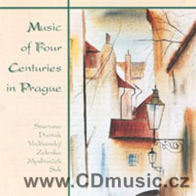 MUSIC OF FOUR CENTURIES IN PRAGUE (VODŇANSKÝ J.C., ZELENKA J.D., MYSLIVEČEK J. ...)