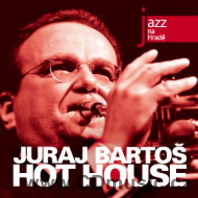 JAZZ AT PRAGUE CASTLE Vol.26 JURAJ BARTOŠ - HOT HOUSE / J.Bartoš trumpet, R.Tariška...