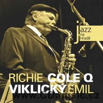 JAZZ AT PRAGUE CASTLE Vol.39 RICHIE COLE Q AND EMIL VIKLICKÝ / R.Cole altsaxophone, T.Hoga