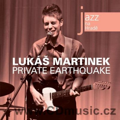 JAZZ AT PRAGUE CASTLE Vol.49 LUKÁŠ MARTÍNEK PRIVATE EARTHQUAKE / L.Martínek guitar...