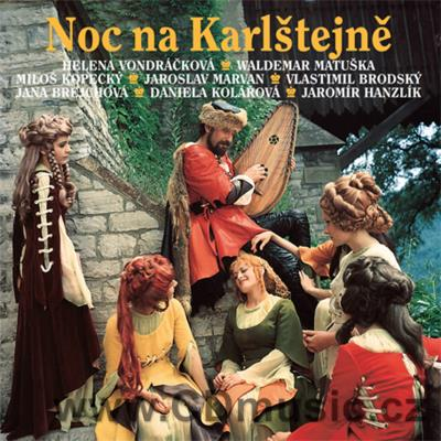 NOC NA KARLŠTEJNĚ - ORIGINAL SOUNDTRACK Music and short dialogues taken from the film.