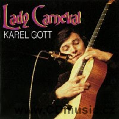 GOTT K. (9) LADY CARNEVAL (1968-1969) (this compilation 2001)