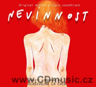 NEVINNOST original soundtrack music by Vladivojna La Chia (2011) (Bayger Production Rec.)