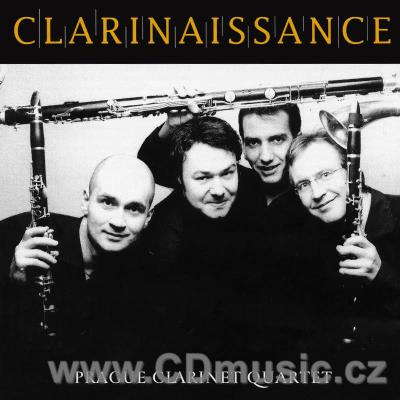 CLARINAISSANCE / Prague Clarinet Quartet = Clarinet Factory