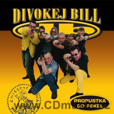 DIVOKEJ BILL - PROPUSTKA DO PEKEL (2018) (LP vinyl)