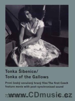 Tonka Šibenice / Tonka of the Gallows ČR, 1930, 81min. režie: K.Anton hrají: I.Rina, V.Bar