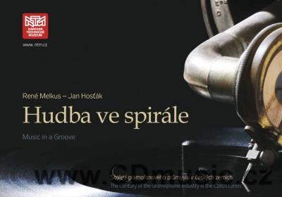 HUDBA VE SPIRÁLE / MUSIC IN A GROOVE kniha + CD / book + CD (recordings 1903-1908)