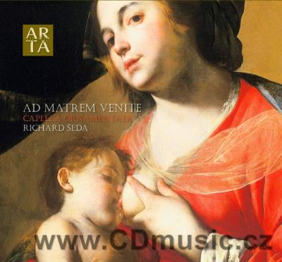 AD MATREM VENITE - MARIAN MOTETS & INSTRUMENTAL MUSIC FROM KROMĚŘÍŽ / Capella Ornamentata