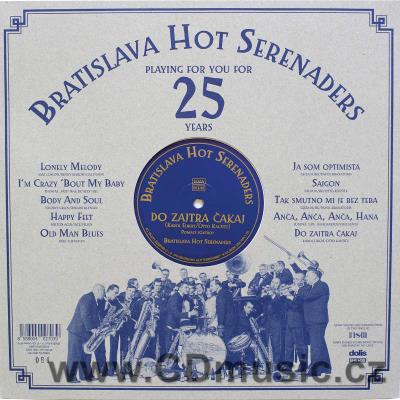 BRATISLAVA HOT SERENADERS - PLAYING FOR YOU FOR 25 YEARS (LP vinyl)