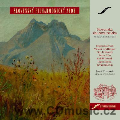 SLOVAK CHORAL WORKS / Slovak Philharmonic Choir / J.Chabroň