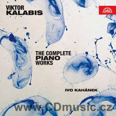 KALABIS V. PIANO WORKS / I.Kahánek piano (2CD)