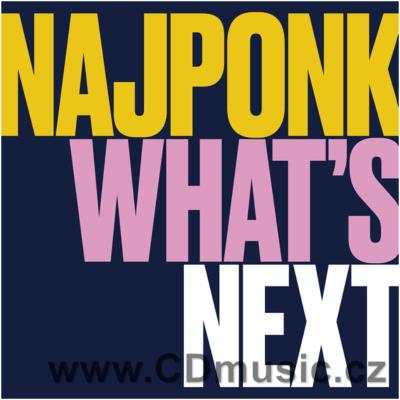 NAJPONK - WHAT'S NEXT (2018)