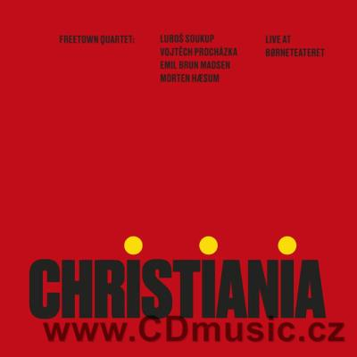 FREETOWN QUARTET - CHRISTIANIA: Live at Borneteateret (2020) (LP vinyl)