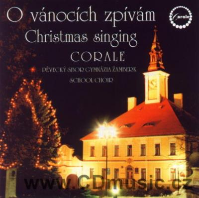 CORALE - CHRISTMAS SINGING / Czech Christmas Songs / Corale Mixed Choir of Žambe