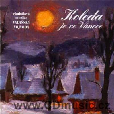 DULCIMER BAND VALAŠSKÝ VOJVODA - KOLEDA JE VE VÁNOCE Christmas folk songs from Moravia