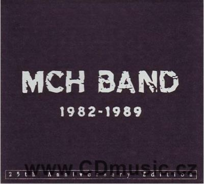 MCH BAND 1982-1989 (limited edition)