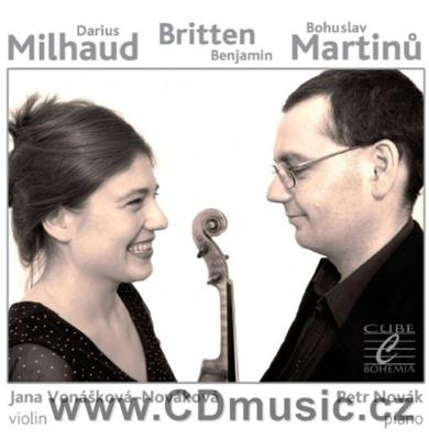 MILHAUD D. LE BOEUF SUR LE TOIT, BRITTEN B. SUITE FOR VIOLIN AND PIANO Op.6, MARTINŮ B. ..