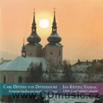 DITTERSDORF C.D. CHAMBER MUSIC FOR STRINGS, VAŇHAL J.K. ORGAN COMPOSITIONS