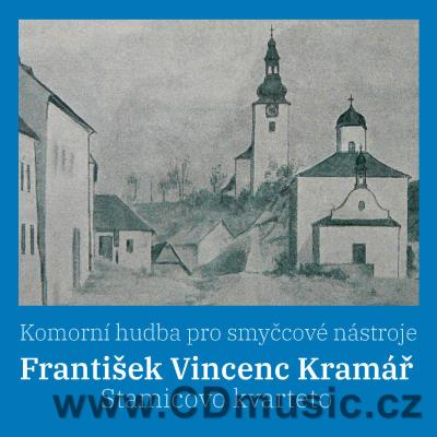 KRAMÁŘ F.V. (1759-1831) CHAMBER MUSIC FOR STRINGS / Stamic Quartet, K.Plocek viola