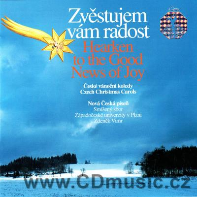 HEARKEN TO GOOD NEWS OF JOY - CZECH CHRISTMAS CAROLS (MÁLEK J., KRČEK J., ŠMÍD I., MÁCHA O