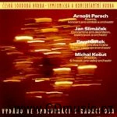 CONTEMPORARY CZECH MUSIC - SYMPHONIC AND CONCERTO MUSIC - PARSCH A., SLIMÁČEK J. ...