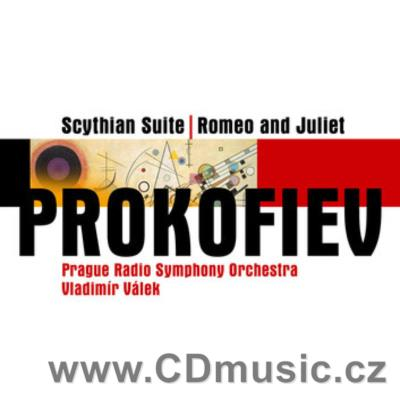 PROKOFIEV S. SCYTHIAN SUITE Op.20, ROMEO AND JULIET scenes from the ballet Op.64 / PRSO /