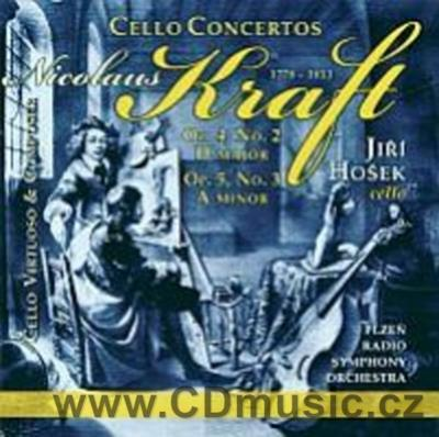 KRAFT N. (1778-1853) CONCERTOS FOR CELLO AND ORCHESTRA / J.Hošek cello