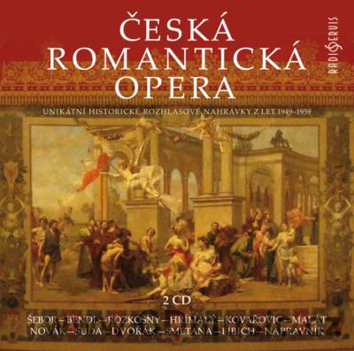 CZECH ROMANTIC OPERA - UNIQUE CZECH RADIO RECORDINGS 1949-1959 (2CD)