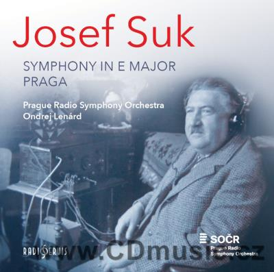 SUK J. SYMPHONY IN E MAJOR Op.14, PRAGA - SYMPHONIC POEM FOR LARGE ORCHESTRA Op.26 / PRSO