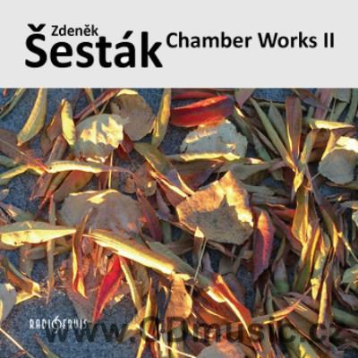 ŠESTÁK Z. (b.1925) CHAMBER WORKS II. / various Czech soloists and chamber ensembles
