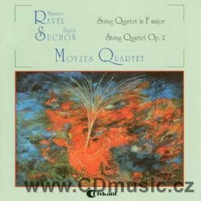 RAVEL M. String Quartet in F major, SUCHOŇ E. String Quartet Op.2. / Moyzes Quartet