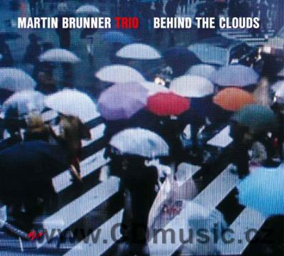 MARTIN BRUNNER TRIO - BEHIND THE CLOUDS/ M.Brunner piano, M.Kapusník d.bass, P.Mikeš drums