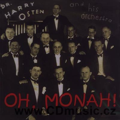 DR. HARRY OSTEN AND HIS ORCHESTRA - OH, MONAH! (original recordings 1932-1938)