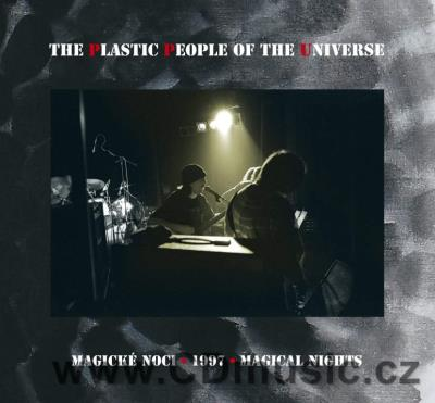 THE PLASTIC PEOPLE OF THE UNIVERSE - MAGICKÉ NOCI (1997, edice 2021)
