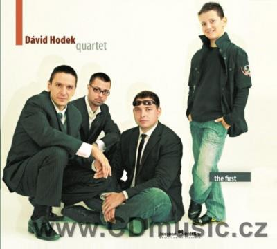 DAVID HODEK QUARTET - THE FIRST (2010)