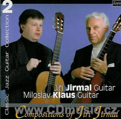 JIRMAL J. WORKS FOR GUITAR (MILONGA AMOROSA, INTERMEZZO AND PLAY BOSSA NOVA, MELODY...)