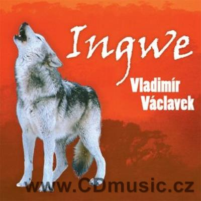 VÁCLAVEK V. INGWE / V.Václavek music, guitars, vocal and guests: Fen-Yun Song vocal, P.Bin