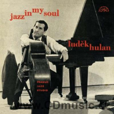 HULAN L. JAZZ IN MY SOUL (1965, edice 2018)