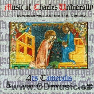 Music of Charles University I. - European Music of the 14th Century / Ars Cameralis