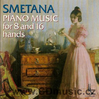 SMETANA B. PIANO MUSIC FOR 8 AND 16 HANDS