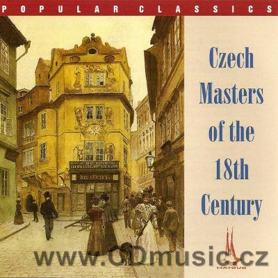 CZECH MASTERS OF THE 18TH CENTURY (VRANICKÝ, REJCHA, DUSÍK, BENDA, MYSLIVEČEK) / various s