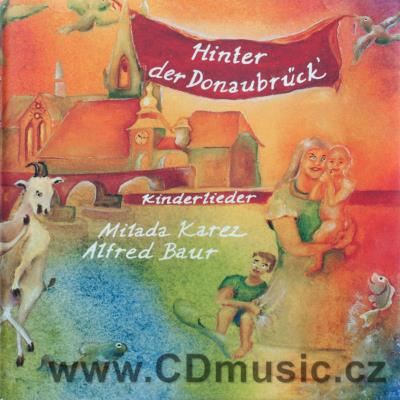 HINTER DER DONAUBRUCK - songs for children in German (Karez Rec.)