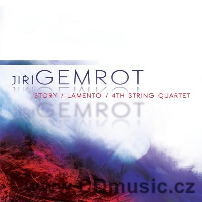 GEMROT J. (b.1957) CHAMBER WORKS / I.Venyš clarinet, J.Findlay cello, Zemlinsky Quartet