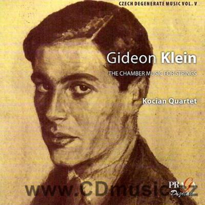 KLEIN G. (1919-1945) CHAMBER MUSIC FOR STRINGS / Kocian Quartet (SACD hybrid)