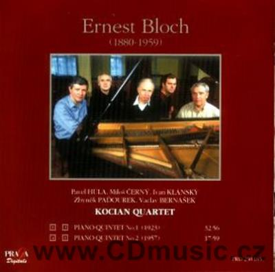 BLOCH E. PIANO QUINTET No.1, PIANO QUINTET No.2 / I.Klánský piano, Kocian Quartet