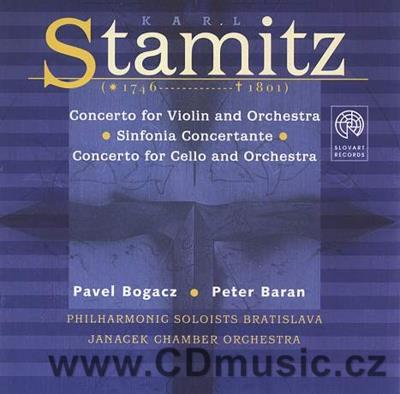 STAMITZ C. CONCERTO FOR VIOLIN AND ORCHESTRA, SIMPHONIE CONCERTANTE, CELLO CONCERTO