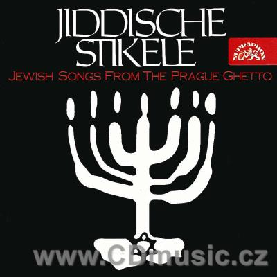 JIDDISCHE STIKELE - Jewish songs from the Prague Ghetto (historical recording 1959)