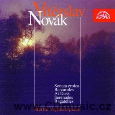 NOVÁK V. (1870-1949) PIANO WORKS Vol.2 (SONATA EROICA Op.24, BARCAROLLES Op.10, AT DUSK